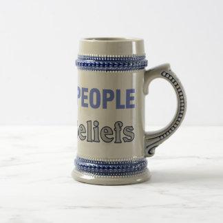 Respect People, Not Beliefs Beer Steins