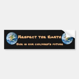 Respect Planet Earth  Future Bumper Sticker