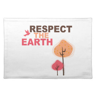 Respect the Earth Placemat