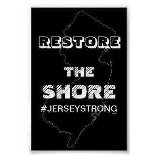 RESTORE THE SHORE - JERSEY POSTER FOR OFFICE
