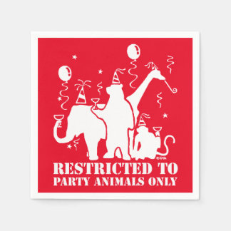 Restricted to party animals only disposable serviette