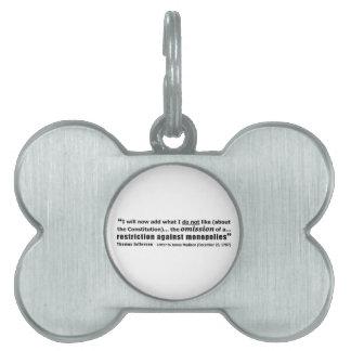 Restriction Against Monopolies Thomas Jefferson Pet ID Tag