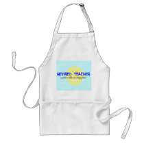 "Retired Teacher ""Doing The Happy Dance"" Standard Apron"