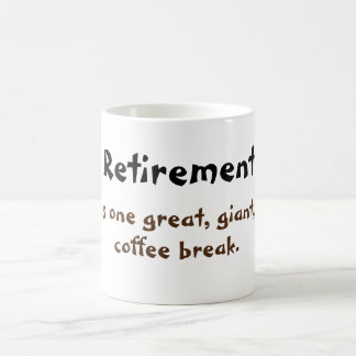 Retirement and Coffee Coffee Mug