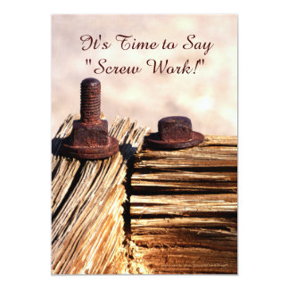 Retirement Announcement, Screw Work 13 Cm X 18 Cm Invitation Card