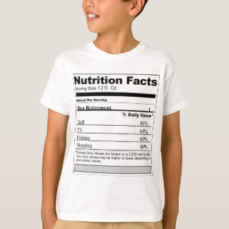 Retirement Funny Nutrition label T-Shirt