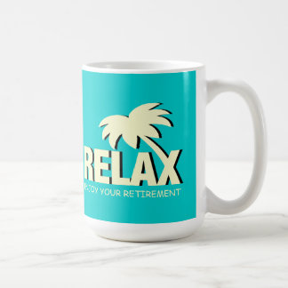 Retirement mug | time to relax and enjoy