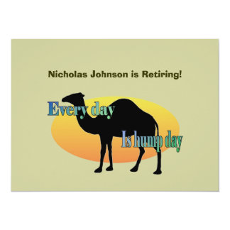Retirement Party - Every Day is Hump Day 5.5x7.5 Paper Invitation Card