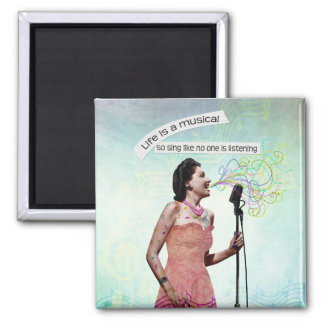 Retro Lady Life Is A Musical Singing Magnet