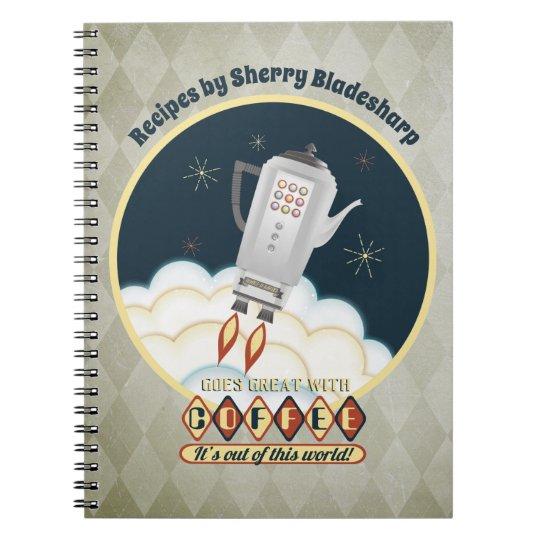 Retro sci-fi coffee pot rocket recipe notebook