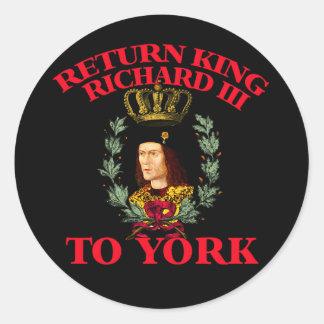 Return Richard the Third to York Classic Round Sticker