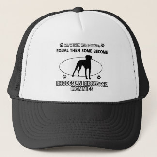 Rhodesian Ridgeback Mommy Designs Trucker Hat