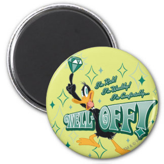 Rich and Wealthy DAFFY DUCK™ Magnet