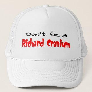 Richard Cranium Trucker Hat