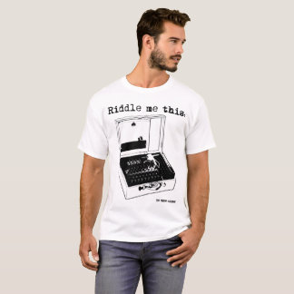 Riddle me this Enigma Machine T-Shirt