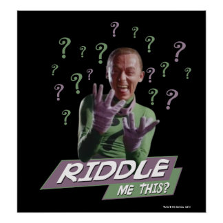 Riddler - Riddle Me This Poster