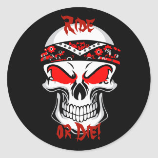 Ride or die stickers