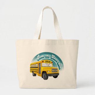 RIDE THE SHORT BUS BAGS