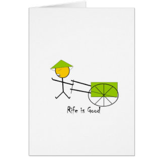 Rife is Good Rickshaw Card