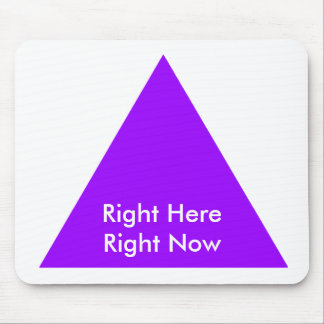 Right Here Right Now The MUSEUM Zazzle Gifts Mouse Pad