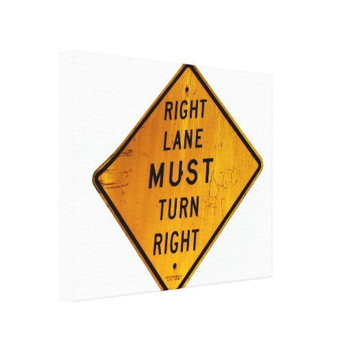 Right Lane Sign Gallery Wrap Canvas
