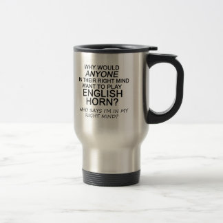 Right Mind English Horn Stainless Steel Travel Mug