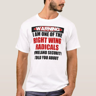 Right Wing Radical T-Shirt