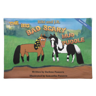 Riki and J.R.The Big Bad Scary Mud Puddle Horse Placemat