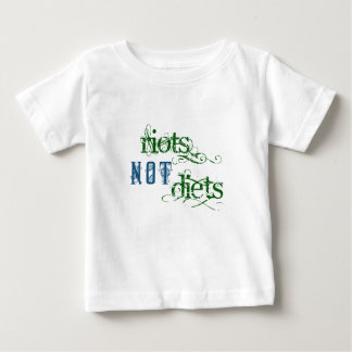 Riots Not Diets Baby T-Shirt
