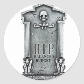 RIP BALANCED BUDGET GRAVESTONE PRINT ROUND STICKER