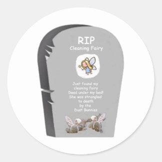 RIP Cleaning Fairy Round Sticker
