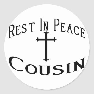 RIP Cousin Stickers