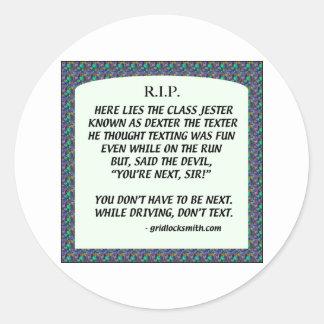 RIP-DEXTERtheTEXTER Classic Round Sticker