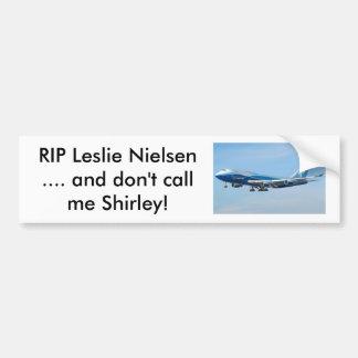 RIP Leslie Nielsen Car Bumper Sticker