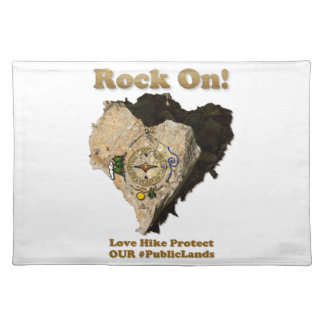 ROCK ON! Love Hike Protect Our Public Lands Placemat
