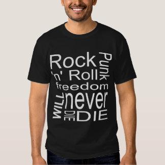 Rock Will Never Die 1 T Shirt