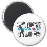 Rockaholic 6 Cm Round Magnet