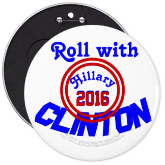 Roll with CLINTON Hillary 2016, GrassrootsDesign4u 6 Cm Round Badge