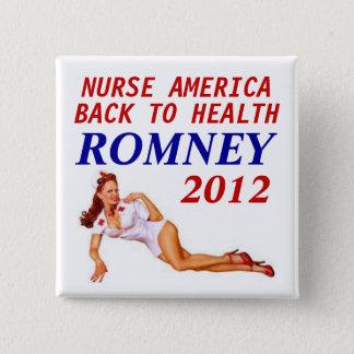 ROMNEY 2012 NURSE 15 CM SQUARE BADGE