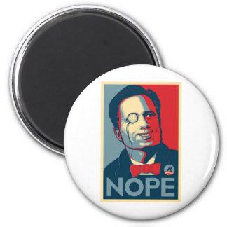 Romney NOPE !!! Fridge Magnets