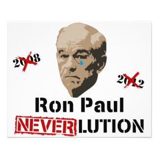 Ron Paul 2012 Revolution Neverlution Flyer