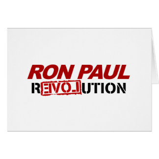 Ron Paul revolution - election president vote Greeting Card