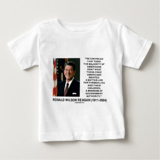 Ronald Reagan Americans Want Minimum Gov't Authrty Baby T-Shirt