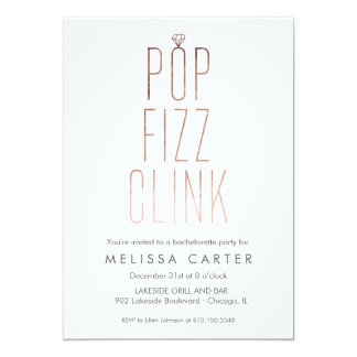 Rose Gold Pop Fizz Clink Bachelorette Faux Foil 13 Cm X 18 Cm Invitation Card