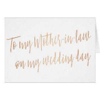 """Rose Gold """"To my mother-in-law on my wedding day"""" Card"""