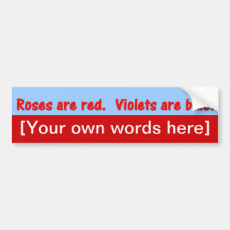 roses-are-red-violets-are-blue-template bumper sticker