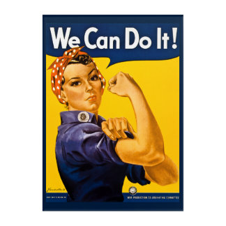 Rosie the Riveter We Can Do It! Vintage WWII Acrylic Print