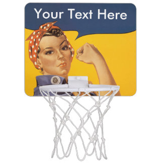 Rosie the Riveter We Can Do It Your Text Here Mini Basketball Hoop