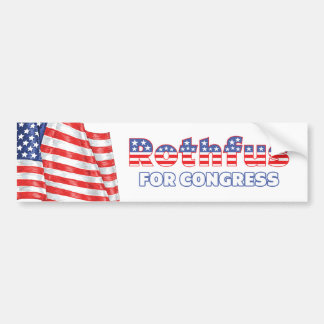 Rothfus for Congress Patriotic American Flag Bumper Sticker
