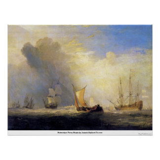 Rotterdam Ferry Boats by Joseph Mallord Turner Poster